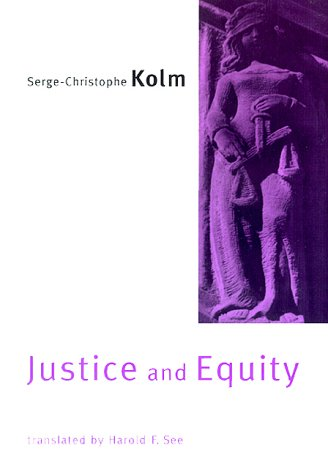 9780262112154: Justice and Equity