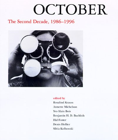 9780262112260: October: The Second Decade, 1986-1996 (October Books)