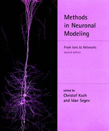9780262112314: Methods in Neuronal Modeling - 2nd Edition: From Ions to Networks (Computational Neuroscience)