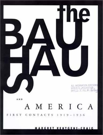 9780262112376: The Bauhaus and America: First Contacts, 1919-1936