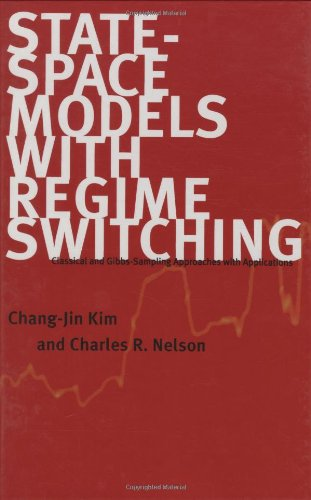9780262112383: State-Space Models with Regime Switching: Classical and Gibbs-Sampling Approaches with Applications (The MIT Press)