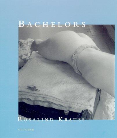 9780262112390: Bachelors (October Books)