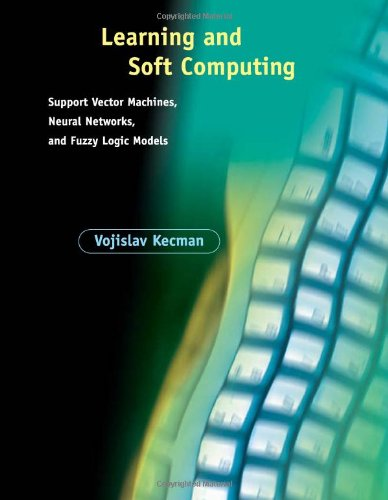9780262112550: Learning and Soft Computing: Support Vector Machines, Neural Networks, and Fuzzy Logic Models