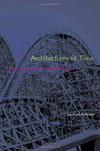 9780262112604: Architectures of Time: Toward a Theory of the Event in Modernist Culture