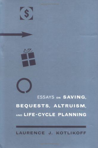 9780262112628: Essays on Saving, Bequests, Altruism, and Life-Cycle Planning