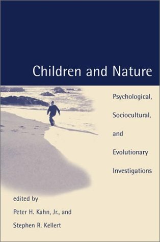 9780262112673: Children and Nature: Psychological, Sociocultural, and Evolutionary Investigations