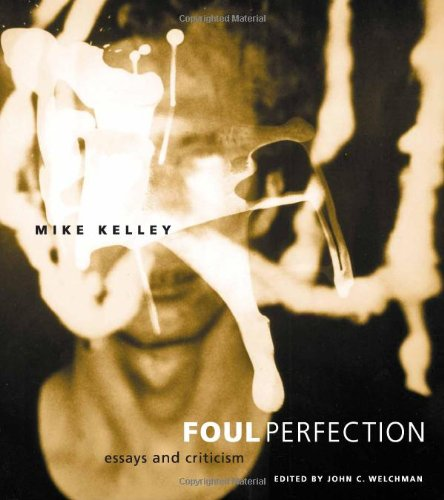 9780262112703: Foul Perfection: Essays and Criticism