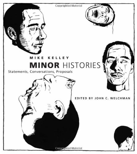 9780262112772: Minor Histories: Statements, Conversations, Proposals (Writing Art)