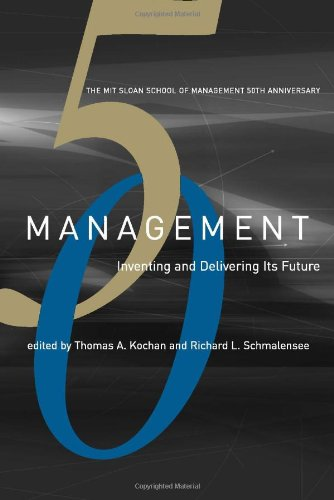9780262112826: Management: Inventing and Delivering Its Future (Mit Sloan School of Management 50th Anniversary)