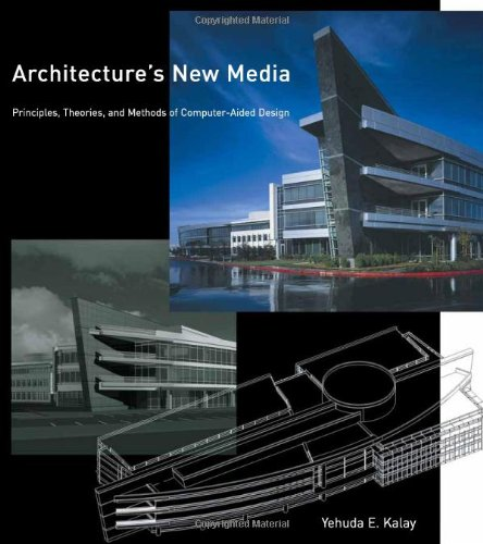 9780262112840: Architecture's New Media: Principles, Theories, and Methods of Computer-Aided Design (MIT Press)