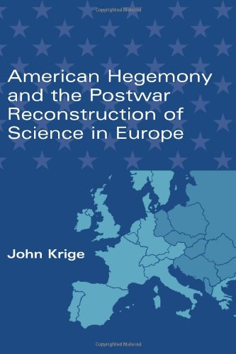 9780262112970: American Hegemony and the Postwar Reconstruction of Science in Europe (Transformations: Studies in the History of Science and Technology)