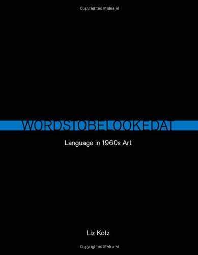 9780262113083: Words to Be Looked At: Language in 1960s Art (MIT Press)
