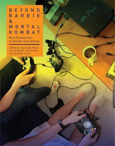 9780262113199: Beyond Barbie and Mortal Kombat: New Perspectives on Gender and Gaming (MIT Press)