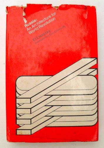9780262120340: Lissitsky: Russia Architecture World R