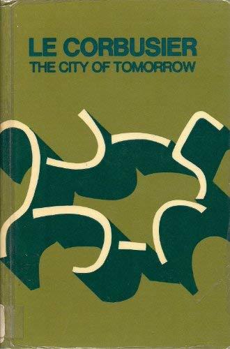 9780262120418: Le Corbusier: City Tomorrow