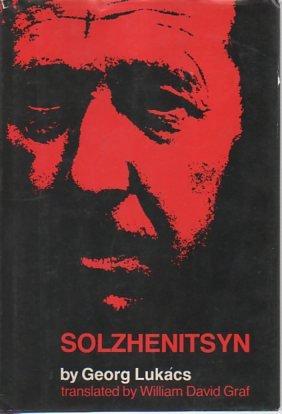 Solzhenitsyn: Lukacs, Georg (Translated from the German by William David Graf) (Alexander ...