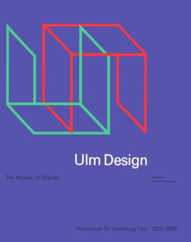 9780262121477: Ulm Design: The Morality of Objects