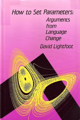 9780262121538: How to Set Parameters: Arguments from Language Change