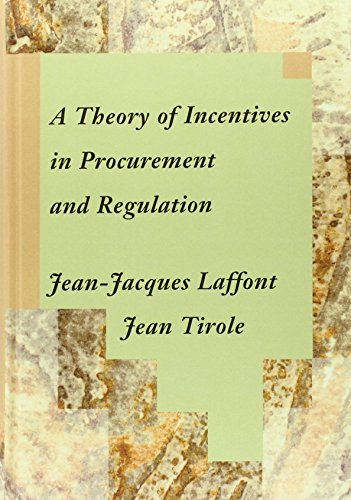 9780262121743: A Theory of Incentives in Procurement and Regulation (MIT Press)