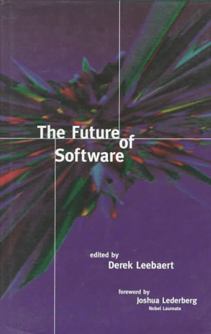 9780262121842: The Future of Software