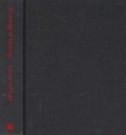 9780262121934: Knowledge of Meaning: An Introduction to Semantic Theory