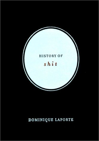 9780262122252: History of Shit: A Documents Book
