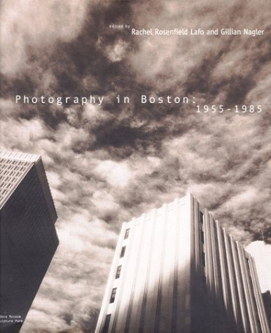 9780262122290: Photography in Boston: 1955-1985