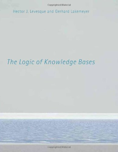 The Logic of Knowledge Bases (MIT Press): Levesque, Hector J.; Lakemeyer, Gerhard