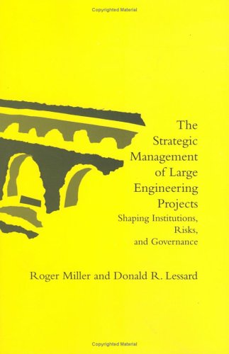 9780262122368: The Strategic Management of Large Engineering Projects: Shaping Institutions, Risks, and Governance