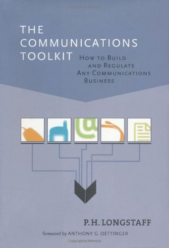 The Communications Toolkit: How to Build and Regulate Any Communications Business