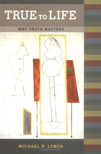 9780262122672: True to Life: Why Truth Matters (Bradford Books)