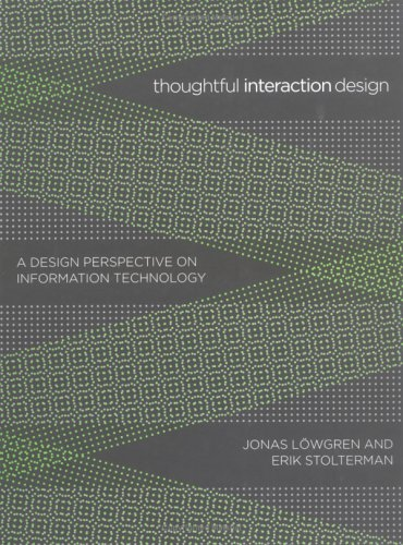 Thoughtful interaction design. a design perspective on information technology