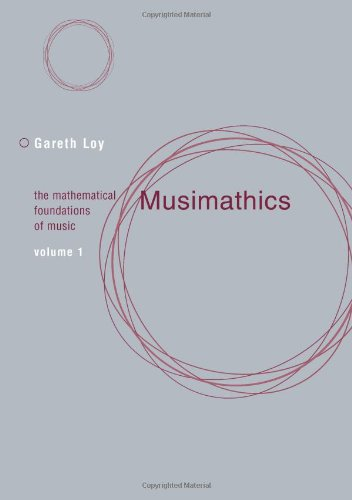 9780262122825: Musimathics: The Mathematical Foundations of Music (Volume 1)