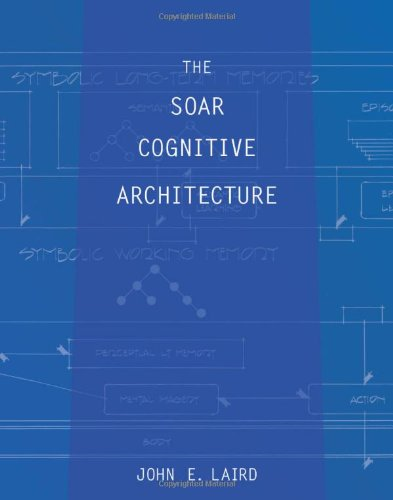 9780262122962: The Soar Cognitive Architecture (MIT Press)