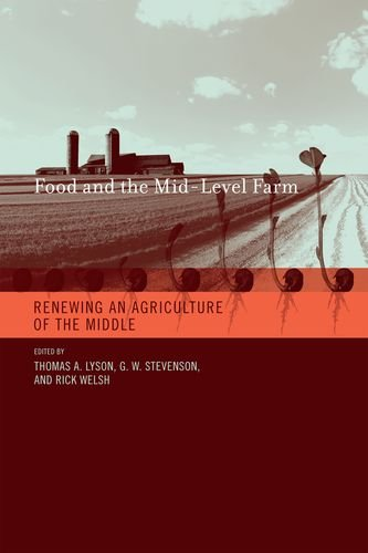 9780262122993: Food and the Mid-Level Farm: Renewing an Agriculture of the Middle (Food, Health, and the Environment)