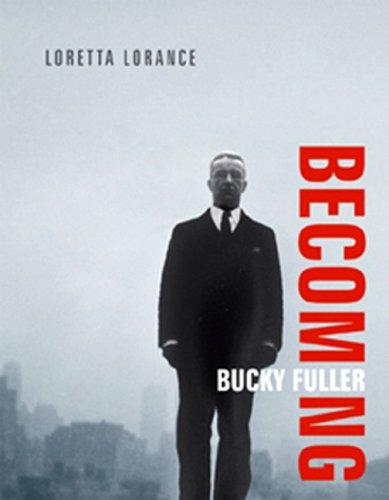 9780262123020: Becoming Bucky Fuller (The MIT Press)