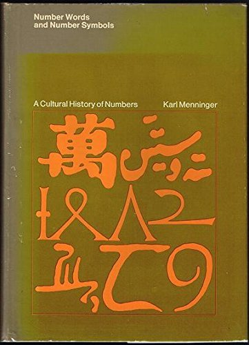 9780262130400: Number Words and Number Symbols: Cultural History of Numbers