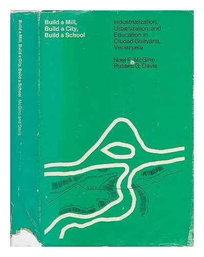 Build a Mill, Build a City, Build a School: Industrialization, Urbanization and Education in Ciud...