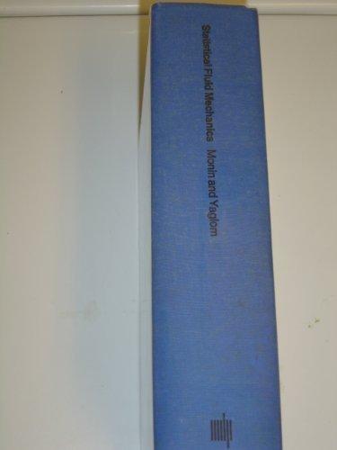 Statistical Fluid Mechanics - vol 1: Mechanics: Monin, A. S.;