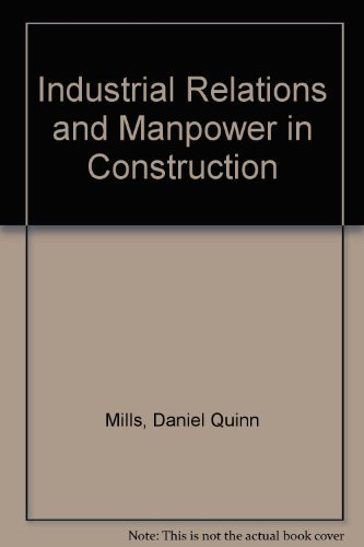 Industrial Relations and Manpower in Construction
