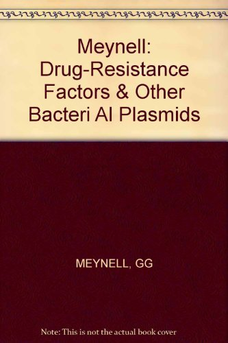 Bacterial Plasmids: Conjugation, Colicinogeny and Transmissible Drug-Resistance: G.G. Meynell