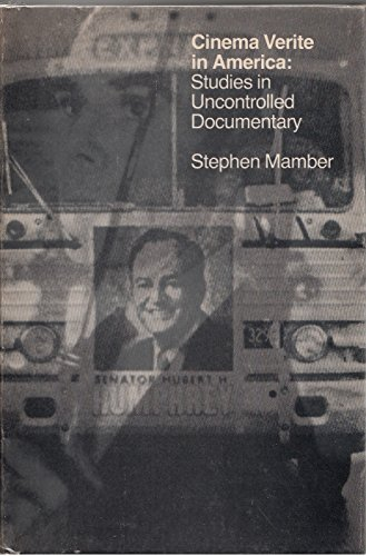 9780262130929: Cinema Verite in America: Studies In Uncontrolled Documentary