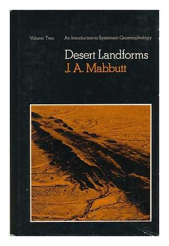 9780262131315: Desert Landforms (An Introduction to Systematic Geomorphology, Volume Two)