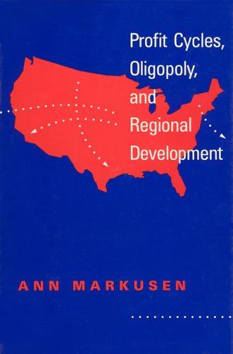 9780262132015: Profit Cycles, Oligopoly, and Regional Development