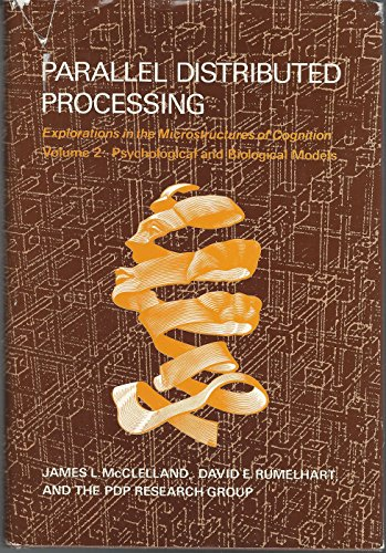 9780262132183: Parallel Distributed Processing: Explorations in the Microstructure of Cognition : Psychological and Biological Models (Computational Models of Cogn)