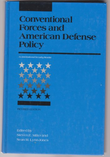 9780262132473: Conventional Forces and American Defense Policy: An International Security Reader (International Security Readers)