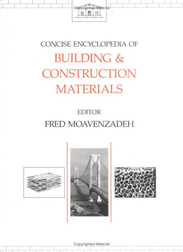 9780262132480: Concise Encyclopedia of Building and Construction Materials (Advances in Materials Science and Engineering)