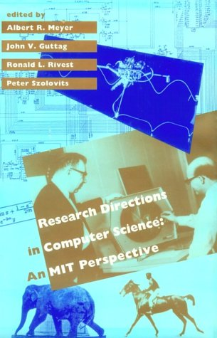 9780262132572: Research Directions in Computer Science: An MIT Perspective