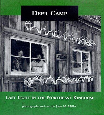 9780262132831: Deer Camp: Last Light in the Northeast Kingdom