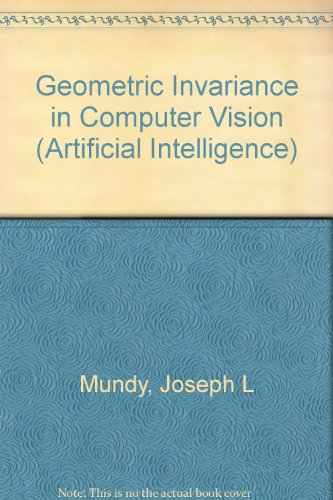 9780262132855: Geometric Invariance in Computer Vision (Artificial Intelligence)